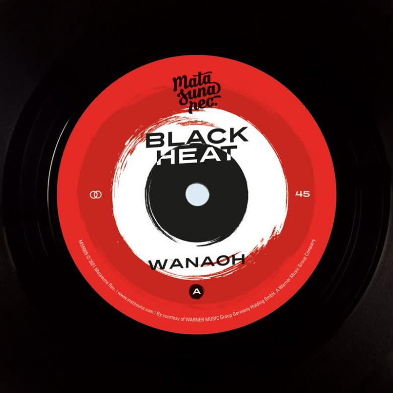 BLACK HEAT - Wanaoh | Chip's Funk : 7inch