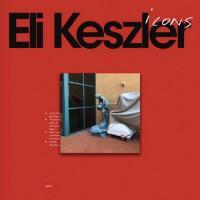 ELI KESZLER - Icons : LP+DL