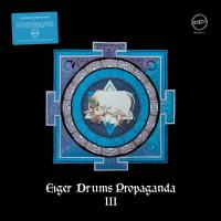 EIGER DRUMS PROPAGANDA - Eiger Drums Propaganda III : MACADAM MAMBO (FRA)