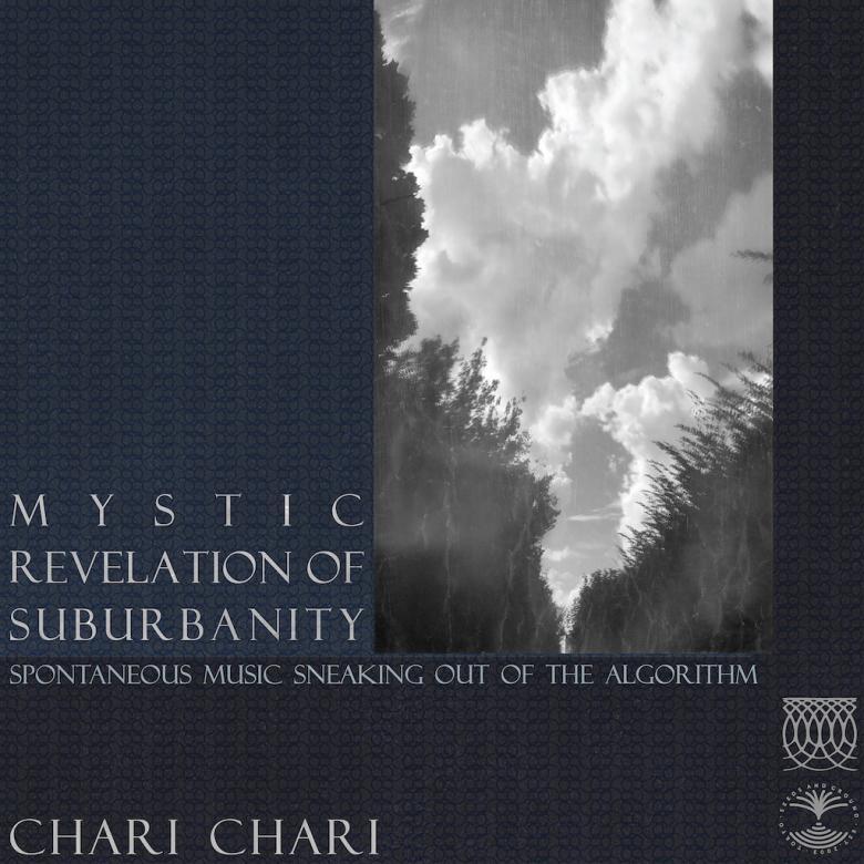 CHARI CHARI - Mystic Revelation of Suburbanity : SEEDS AND GROUND (JPN)