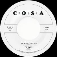 THE REVUES - Take Me For A Little While : 7inch