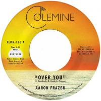 AARON FRAZER - Over You (Translucent Orange Vinyl) : COLEMINE RECORDS (US)