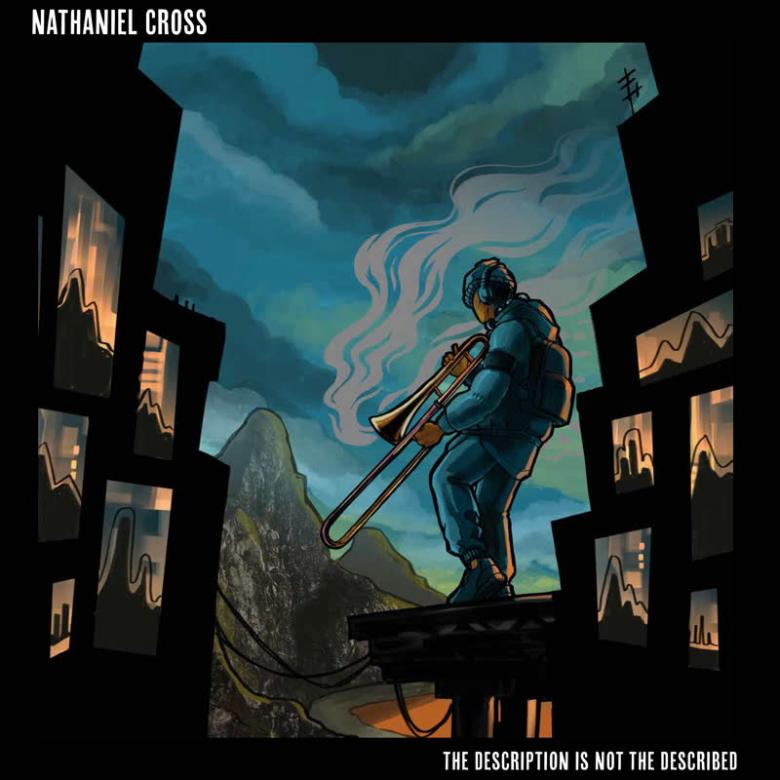 NATHANIEL CROSS - The Description Is Not The Described : 12inch