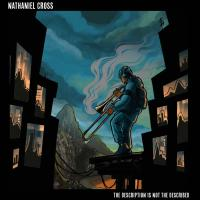 NATHANIEL CROSS - The Description Is Not The Described : First Word (UK)