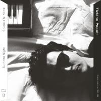 TIZIANO POPOLI - Burn the Night / Bruciare la Notte: Original Recordings, 1983–1989 : 2LP+DOWNLOAD CODE