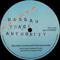 NASSAU TRACK AUTHORITY - SPECIAL UNRELEASED INSTRUMENTALS : 12inch