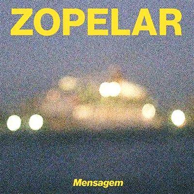 ZOPELAR - Mensagem : LP