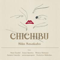 SHIN SASAKUBO - Chichibu : LP