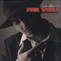 PHIL WEEKS - Love Affair : 2LP