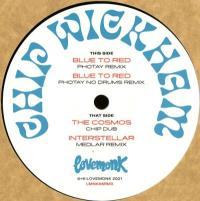 CHIP WICKHAM - Blue to Red Remixed : 12inch