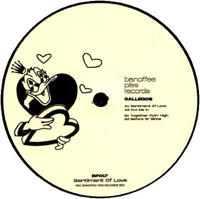GALLEGOS - Sentiment Of Love : BANOFFEE PIES (UK)