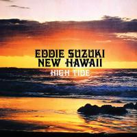 EDDIE SUZUKI - High Tide : ALOHA GOT SOUL (US)