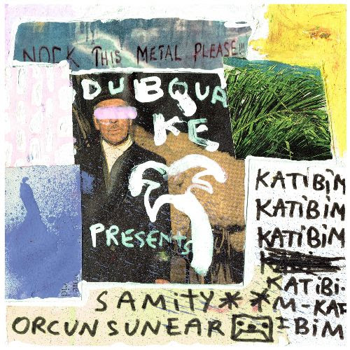 SAMITY - Katibim feat. Or巽un S端near : DUBQUAKE (UK)
