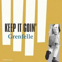 GRENFELLE / MANUEL BIENVENU - Keep It Goin' / North Marine Drive : ???????????潟?若?? (JPN)