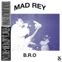 MAD REY - B.R.O (incl. Omar S Remix)