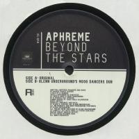 APHREME - Beyond The Stars (Glenn Underground mix) : 12inch