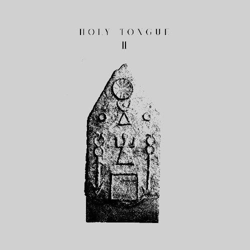 HOLY TONGUE - Holy Tongue Ⅱ : 12inch