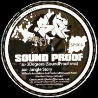 n_t0074011SOUND PROOF - 3 Degrees <wbr>(Remix) /<wbr> Jungle Story : SOUNDPROOF <wbr>(UK)