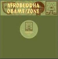 AFROBUDDHA - Obame / Zone : 12inch