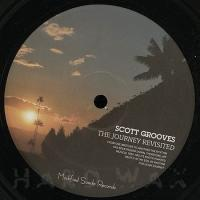 SCOTT GROOVES - The Journey Revisited : 12inch