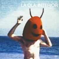 VARIOUS - La Ola Interior (Spanish Ambient & Acid Exoticism 1983-1990) : 2LP