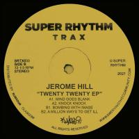JEROME HILL - 2020 EP : SUPER RHYTHM TRAX (UK)
