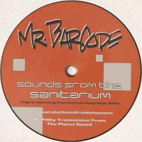 MR. BARCODE - Sounds From The Sanitarium : 12inch