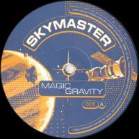 SKYMASTER - Magic Gravity : 12inch