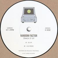 RANDOM FACTOR - Crack It EP : 12inch