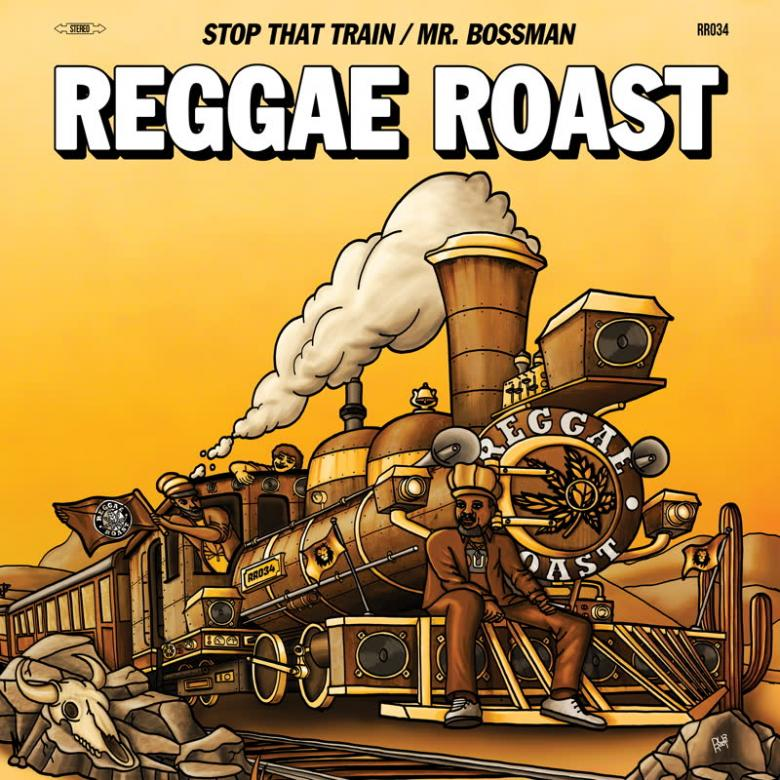 REGGAE ROAST - Stop That Train / Mr Bossman : REGGAE ROAST (UK)