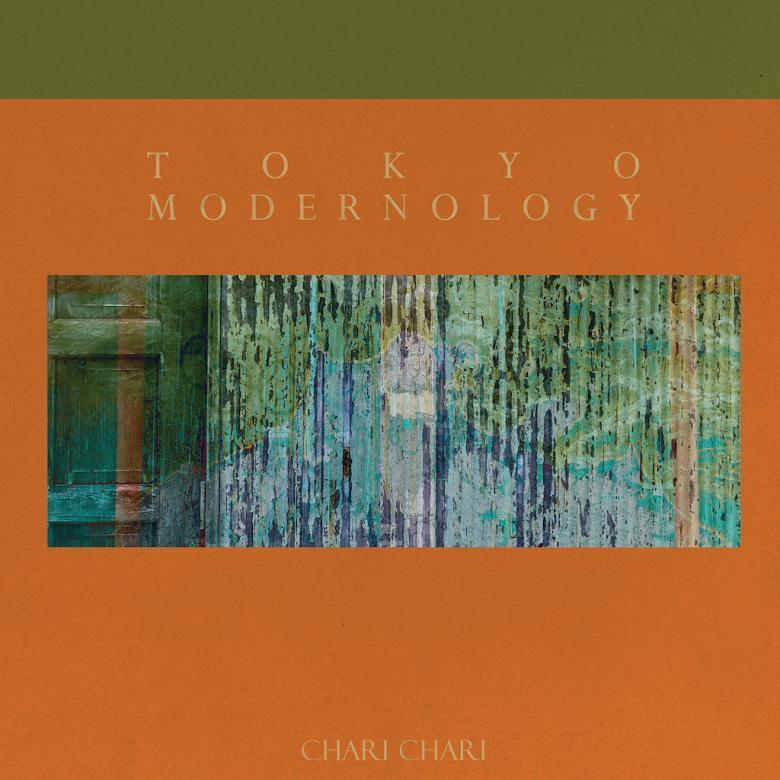 CHARI CHARI - Tokyo Modernology : 12inch
