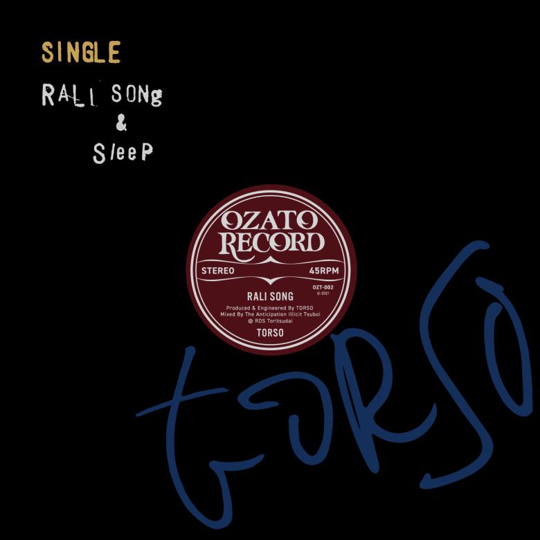 TORSO - Rali Song & Sleep : OZATO RECORD (JPN)