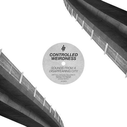 CONTROLLED WEIRDNESS - Sounds from A Disappearing City : 12inch
