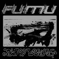 FUMU - Almost, Never, Nearly Where? : CD