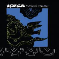 FATIMA AL QADIRI - Medieval Femme : LP