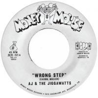 AJ & THE JIGGAWATTS - Wrong Step b/w Karma Is A Bitch' : 7inch