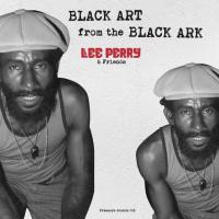LEE PERRY & FRIENDS - Black Art from the Black Ark : 2LP