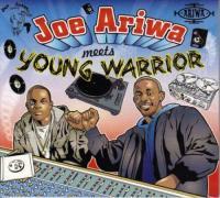 JOE ARIWA MEETS YOUNG WARRIOR - Joe Ariwa Meets Young Warrior : CD