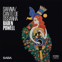 BADEN POWELL - Sarava / Canto De Ossanha : WALLEN BINK (UK)