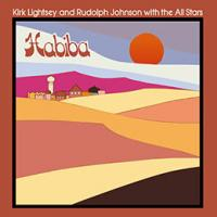 KIRK LIGHTSEY AND RUDOLPH JOHNSON WITH THE ALL STARS - Habiba : OUTERNATIONAL SOUNDS (UK)
