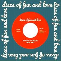 JIMMY MACK - Pop Goes The Weasel : DISCS OF FUN AND LOVE (UK)