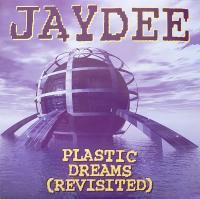 JAYDEE - Plastic Dreams (Revisited) : 12inch
