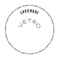 LVCCHESI - Vetro EP : 12inch