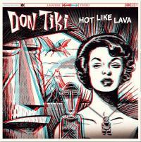 DON TIKI - Hot Like Lava : LP