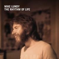 MIKE LUNDY - The Rhythm Of Life : ALOHA GOT SOUL (US)