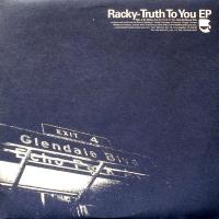 n_t0008342RACKY - Truth To You EP : WESTBOUND <wbr>(US)