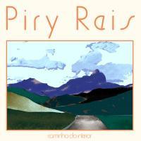 PIRY REIS - Caminho do Interior : RECORDS WE RELEASE RECORDS (Brazil)