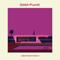 DAM-FUNK - Architecture III : SAFT (Spain)