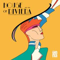VARIOUS - House Of Riviera 1991-1993 : MONA MUSIQUE (FRA)