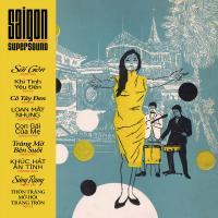 VARIOUS - Saigon Supersound 1964-75 Volume Two : SAIGON SUPERSOUND (GER)